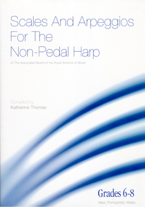 Scales & Arpeggios For the Non-Pedal Harp Grades 6-8 - Katherine Thomas