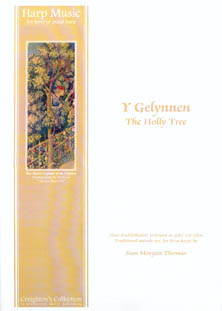 Y Gelynnen / The Holly Tree - Arranged for Three Harps by Sian Morgan Thomas
