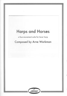 Harps and Horses: a Four Movement Suite for Lever Harp - Arne Werkman