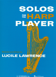 Solos For The Harp Player - Selected and Edited by Lucille Lawrence