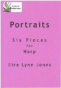 Portraits Six Pieces For Harp - Eira Lynn Jones