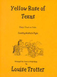 Yellow Rose of Texas: Harp Solo and Harp Duet - Arranged by Louise Trotter SALE COPY