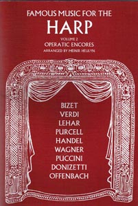 Famous Music For The Harp Vol. 2: Operatic Encores - Meinir Heulyn