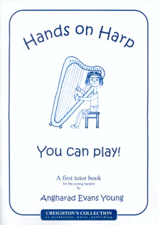 Hands on Harp - You Can Play: A First Tutor Book for the Young Harpist by Anghard Evans Young