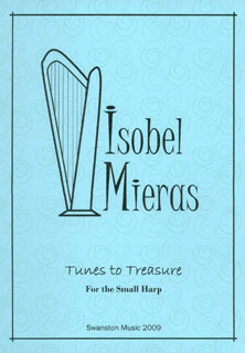 Tunes to Treasure  for the Small Harp - Isobel Mieras