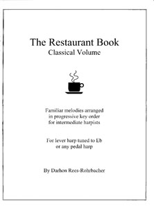 The Restaurant Book: Classical Volume - Darhon Rees-Rohrbacher