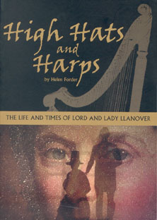 High Hats and Harps: The Life and Times of Lord and Lady Llanofer - Helen Forder