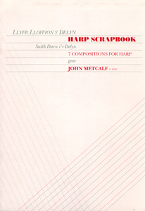 Harp Scrapbook: Seven Compositions for Harp - John Metcalf