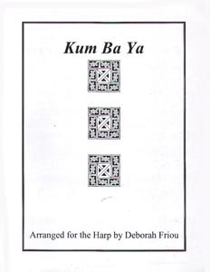 Kum Ba Yah - Arranged for the Harp by Deborah Friou SALE COPY