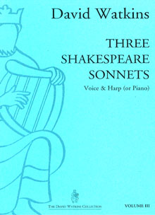 Three Shakespeare Sonnets - Arranged for Voice and Harp by David Watkins