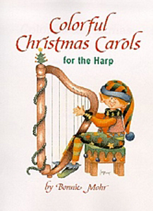 Colourful Christmas Carols for the Harp - Bonnie Mohr