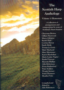 The Scottish Harp Anthology Volume 1 (Elementary) - Compiled and Edited by Ailie Robertson