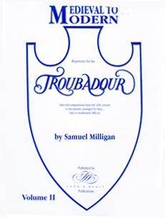 Medieval To Modern Volume 2: Repertoire for the Troubadour - Samuel Milligan