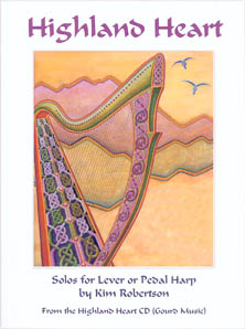 Highland Heart - Solos for Lever or Pedal Harp Kim Robertson
