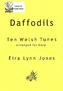 Daffodils Ten Welsh Tunes Arranged for Harp - Eira Lynn Jones