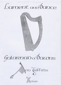 Galarnad A Dawns / Lament And Dance - Ann Griffiths