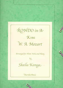 Rondo in A K386 W A Mozart: Arranged for Flute, Viola and Harp - Skaila Kanga