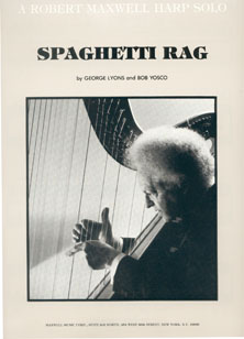 Spaghetti Rag - George Lyons and Bob Yosco, Arranged for Harp by Robert Maxwell