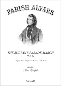 The Sultan's Parade March (Op.62 No.5) - Parish Alvars