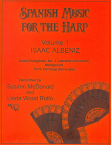 Spanish Music for the Harp I: Issac Albeniz, Arranged by Susann McDonald and Linda Wood