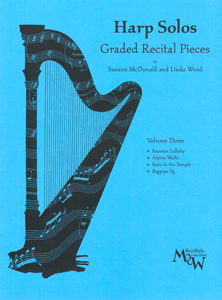 Harp Solos: Graded Recital Pieces Volume 3 - Susann Mcdonald And Linda Wood