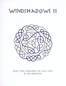 Windshadows II - Celtic Tunes Arranged for Solo Harp - Kim Robertson