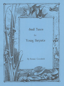 Small Tunes For Young Harpists - Bonnie Goodrich