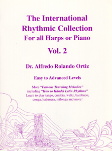 International Rhythmic Collection Vol 2 For All Harps or Piano - Dr Alfredo Rolando Ortiz