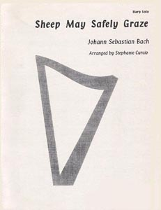 Sheep May Safely Graze - J.S. Bach. Arranged by Stephanie Curcio