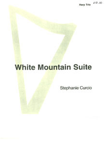 White Mountain Suite (Harp Trio) - Stephanie Curcio