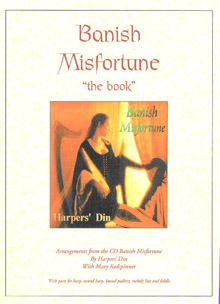 Banish Misfortune - The Book - Arrangements from the CD by Harper's Din with Mary Radspinner