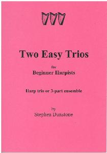 Two Easy Trios for Beginner Harpists - Harp Trio by Stephen Dunstone