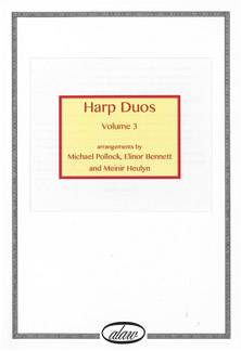 Harp Duos  Volume 3 - Arrangements by Michael Pollock, Elinor Bennett and Meinir Heulyn