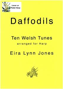 Daffodils Ten Welsh Tunes Arranged for Harp- Eira Lynn Jones