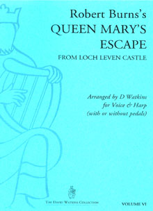 Queen Mary's Escape - Arranged for Voice and Harp by David Watkins