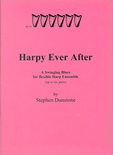 Harpy Ever After: A Swinging Blues for Flexible Harp Ensemble - Stephen Dunstone