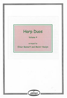 Harp Duos Volume 4 - Arranged by Elinor Bennett and Meinir Heulyn