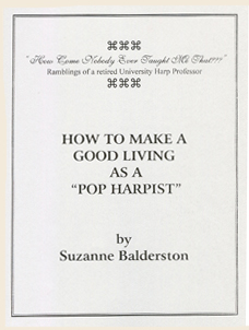 How To Make A Good Living As Pop Harpist - Suzanne Balderston