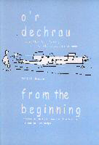 O'r Dechrau / From the Beginning - Heulyn