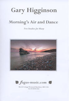 Morning's Air and Dance: Two Studies for Harp - Gary Higginson