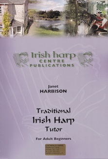 Traditional Irish Harp Tutor: Adult Beginners - Janet Harbison (Irish Harp Centre)