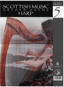 Scottish Music Harp Graded Exams for Harp - Grade 5