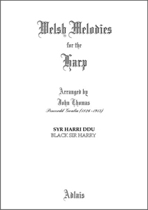 Syr Harri Ddu / Black Sir Harry - Arranged by John Thomas