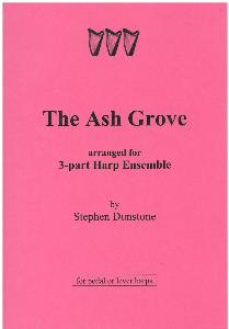 The Ash Grove for 3-Part Harp Ensemble - Stephen Dunstone