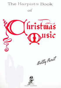 The Harpist's Book of Christmas Music - Betty Paret