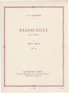Passacaille Pour La Harpe - G. F. Handel Arranged by Tiny Beon