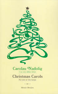 Carolau Nadolig / Christmas Carols For One or Two Harps - Meinir Heulyn