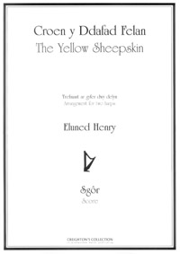 Croen y Ddafad Felan / The Yellow Sheepskin Arranged for Two Harps by Eluned Henry