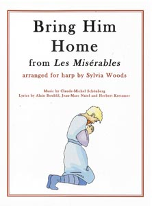 Bring Him Home From Les Miserables Arranged For Harp by Sylvia Woods
