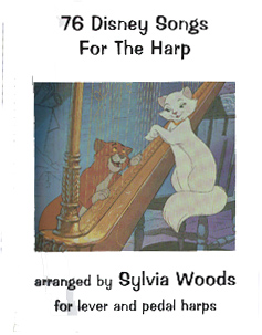 76 Disney Songs for the Harp Arranged by Sylvia Woods
